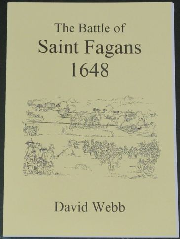 The Battle of Saint Fagans 1648, by David Webb